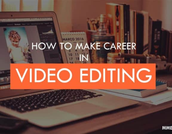 career in video editing, video editing, video editing courses in delhi