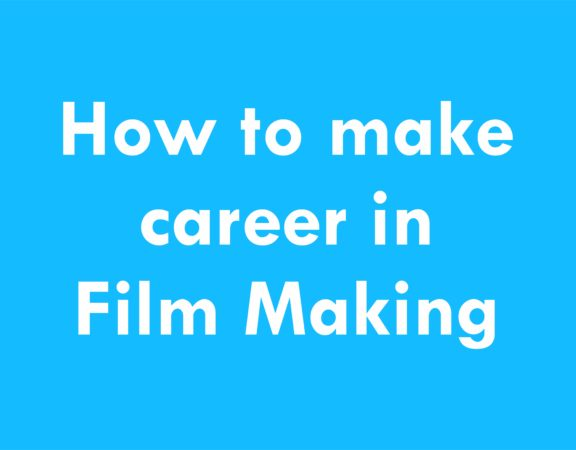 carrer in film making