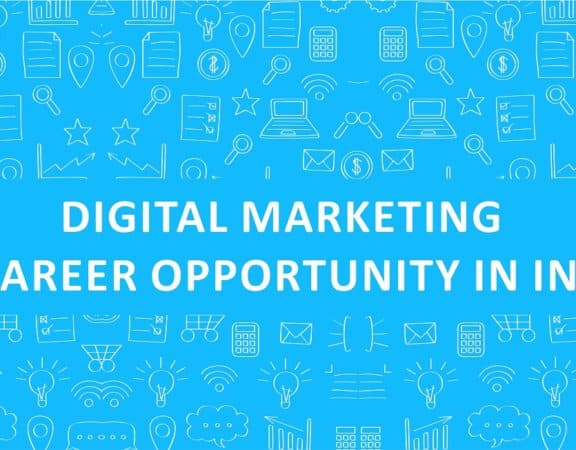 digital marketing, digital marketing as career option, digital marketing classes, digital marketing as career opportunity in India